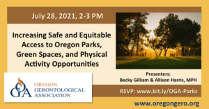 Increasing Safe and Equitable Access to Oregon Parks, Green Spaces, and Physical Activity Opportunities @ Zoom