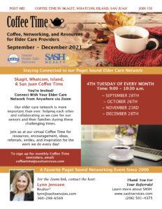 Join Us for SASH's Skagit/Whatcom/San Juan Island Coffee Time - Tuesday, 9/28 @ 9AM @ Zoom